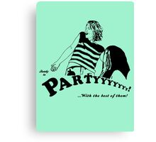 Ready to Party Canvas Print