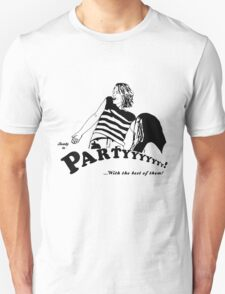 Ready to Party Unisex T-Shirt