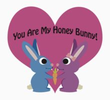 You are my honey bunny! Baby Tee