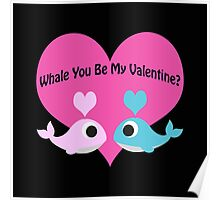 Whale You Be My Valentine? Poster