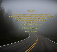 Regrets by Leon A.  Walker