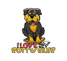 I LOVE MY ROTTWEILER Photographic Print