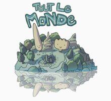 TOUT LE MONDE! by galvo