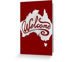 Welcome Australia - White Greeting Card