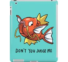 don't you judge me iPad Case/Skin