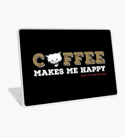 Coffee Makes Me Happy Laptop Skin