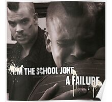 I'm The School Joke, A Failure. Poster