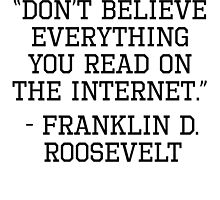 Franklin D. Roosevelt Internet Quote by kwg2200