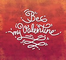 Be My Valentine Card by Voysla