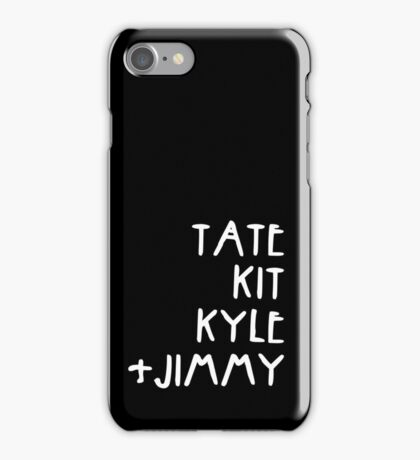 Tate Kit  Kyle Jimmy  iPhone Case/Skin