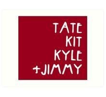 Tate Kit  Kyle Jimmy  Art Print