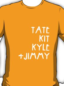 Tate Kit  Kyle Jimmy  T-Shirt