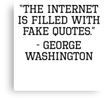 George Washington Internet Quote Canvas Print