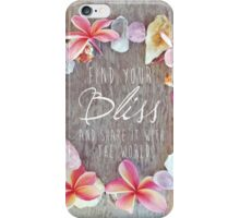 Find Your Bliss iPhone Case/Skin