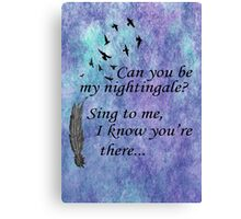 My Nightingale Canvas Print