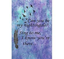 My Nightingale Photographic Print