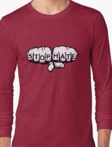 Stop Hate - Love More Long Sleeve T-Shirt