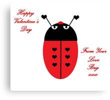 Love Bug (Valentine's Day) Canvas Print