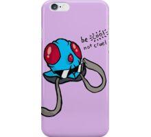 be cool, not cruel iPhone Case/Skin