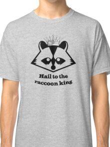 Raccoon king! Classic T-Shirt