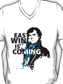 East Wind is coming T-Shirt