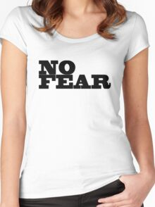 No Fear Motivational Inspirational Gym Fighter Women's Fitted Scoop T-Shirt