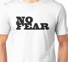 No Fear Motivational Inspirational Gym Fighter Unisex T-Shirt