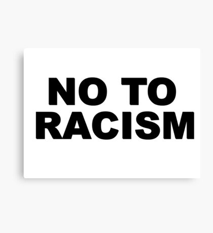 No To Racism Sport Football  Canvas Print