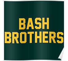 Bash Brothers Poster
