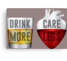 Drink More Care Less 3 Canvas Print