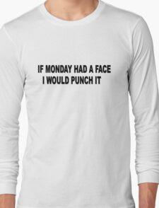 Monday Meme Funny Long Sleeve T-Shirt