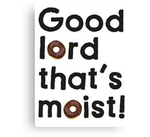 Good Lord That's Moist - Miranda Hart [Unofficial] Canvas Print
