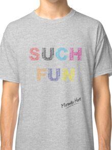 Such Fun! - Miranda Hart [Unofficial] Classic T-Shirt
