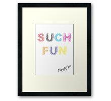 Such Fun! - Miranda Hart [Unofficial] Framed Print