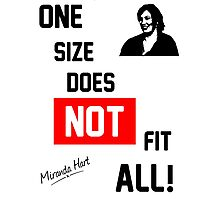 One Size Does NOT Fit All - Miranda Hart [Unofficial] Photographic Print