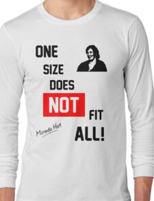 One Size Does NOT Fit All - Miranda Hart [Unofficial] Long Sleeve T-Shirt
