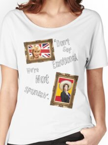 Don't Get Emotional, We're Not Spanish - Miranda Hart [Unofficial] Women's Relaxed Fit T-Shirt