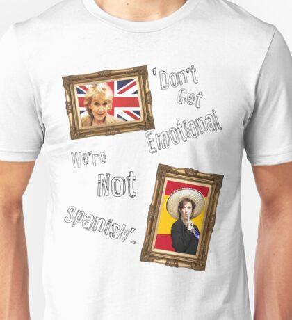 Don't Get Emotional, We're Not Spanish - Miranda Hart [Unofficial] Unisex T-Shirt