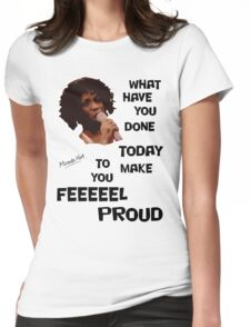 What Have You Done Today To Make You Feel Proud - Miranda Hart [Unofficial] Womens Fitted T-Shirt