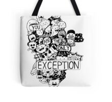 You are the only Exception Kawaii gang Tote Bag