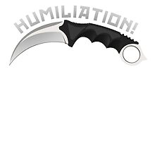 Humiliation by Karambit - Counter Strike: Global Offensive by Callum Appleton