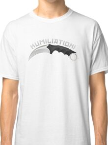 Humiliation by Karambit - Counter Strike: Global Offensive Classic T-Shirt