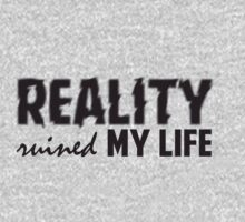 One Direction - Reality ruined my life T-Shirt