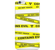 Do not touch. Contains evil. iPhone Case/Skin