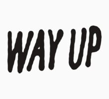 Way Up [Black] by thrill