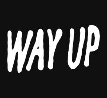 Way Up [White] by thrill