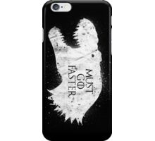 Must Go Faster iPhone Case/Skin