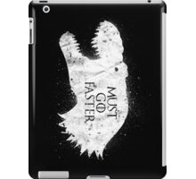 Must Go Faster iPad Case/Skin