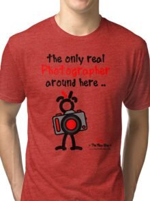 Red - The New Guy - The only real Photographer around here .. Tri-blend T-Shirt