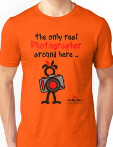 Red - The New Guy - The only real Photographer around here .. Unisex T-Shirt